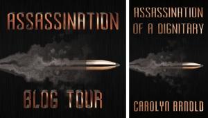 Assassination Blog Tour - Carolyn Arnold