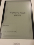 "An image of ""Warrior's Touch"" on my Kobo"